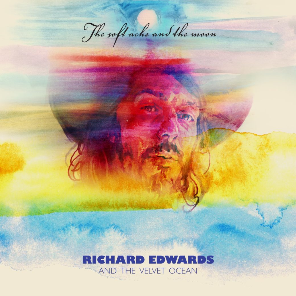Richard Edwards - The Soft Ache and the Moon